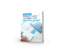 10 Ways Manufacturers Can Effectively Spend Their Marketing Budget