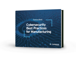 Cybersecurity Best Practices for Manufacturing