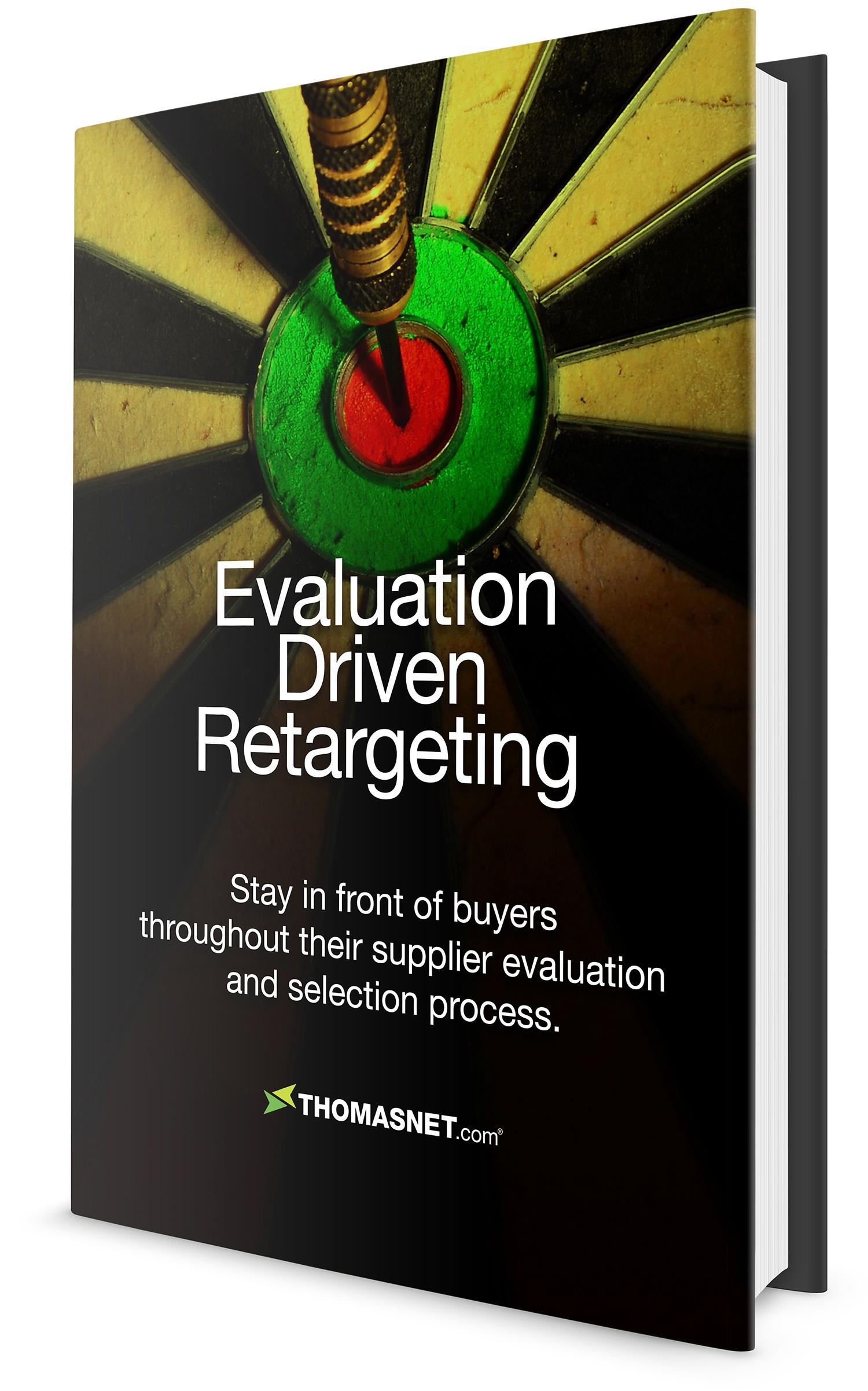Evaluation Driven B2B Retargeting