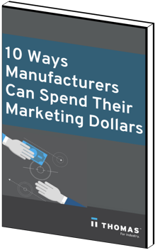 10 Ways Manufacturers Can Spend Their Marketing Dollars eBook Cover