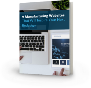 9 Manufacturing Websites That Will Inspire Your Next Redesign