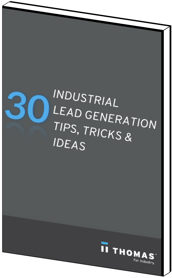 30 Lead Generation Tips For Manufacturers And Industrial Companies