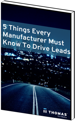 5 Things Every Manufacturer Must Know To Drive Leads eBook Cover
