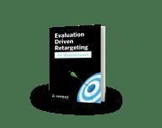 Evaluation Driven Retargeting