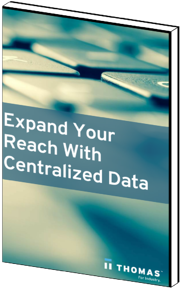 Expand Your Reach With Centralized Data