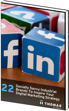 Socially Savvy Industrial Brands to Inspire Your Digital Marketing Strategy eBook Cover