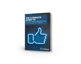 The Complete Guide To Social Media Marketing For Manufacturers Cover