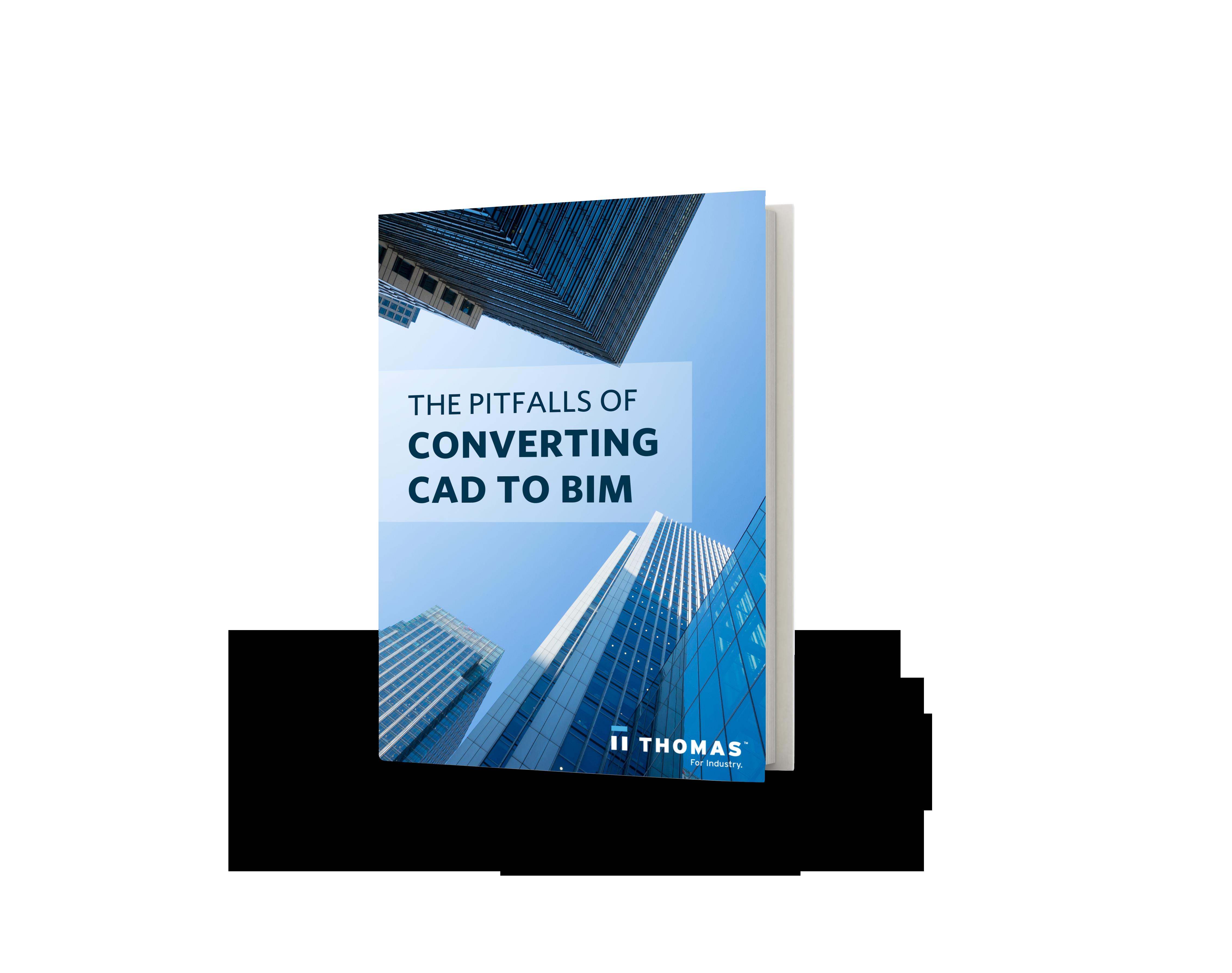 The Pitfalls Of Converting CAD To BIM