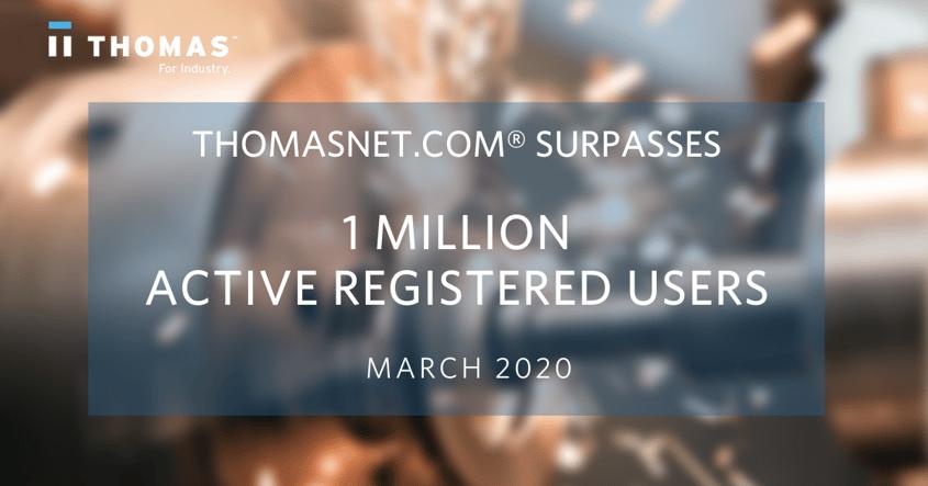 200310 Thomasnet.com Surpasses 1 Million Active Registered Users - 1200px.png