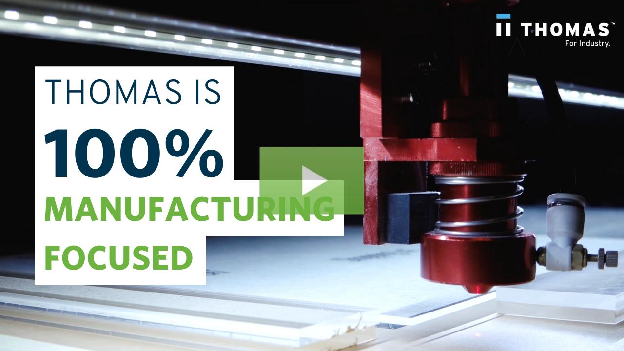 Customer Testimonial: Thomas Is 100% Manufacturing Focused