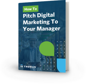 How To Pitch Digital Marketing To Your Manager