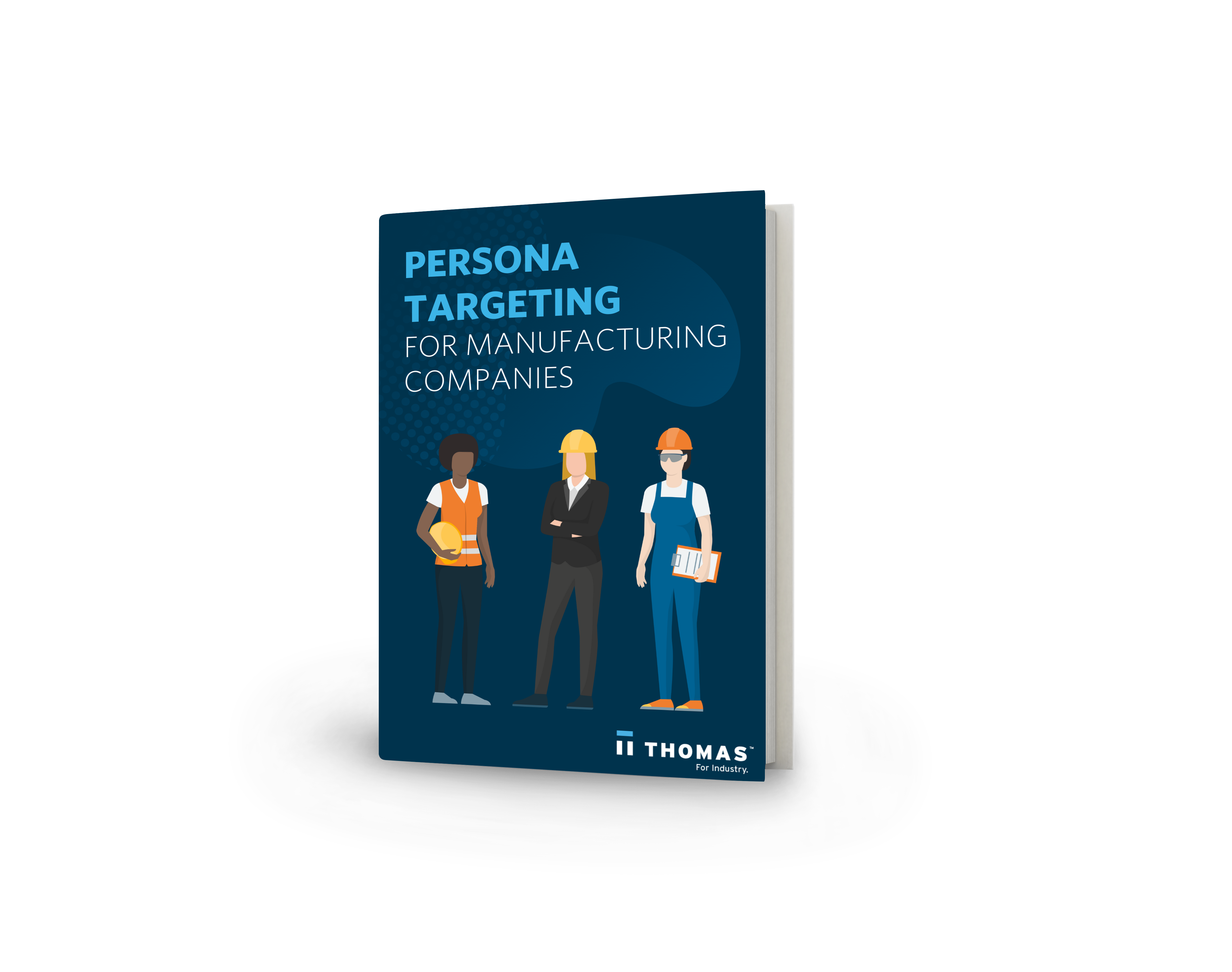 Persona Targeting For Manufacturing Companies eBook Cover
