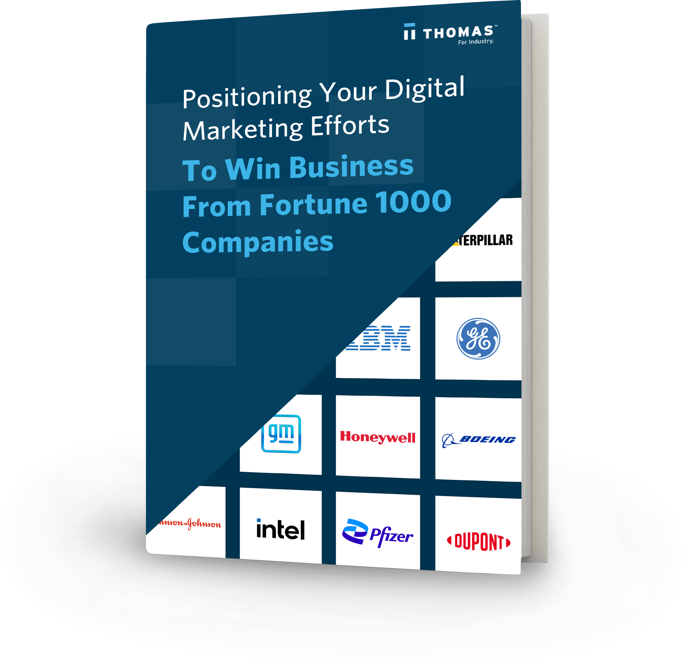 Positioning Your Digital Marketing Efforts To Win Business From Fortune 1000 Companies