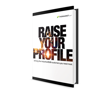 Raise Your Profile THOMASNET.com Brochure