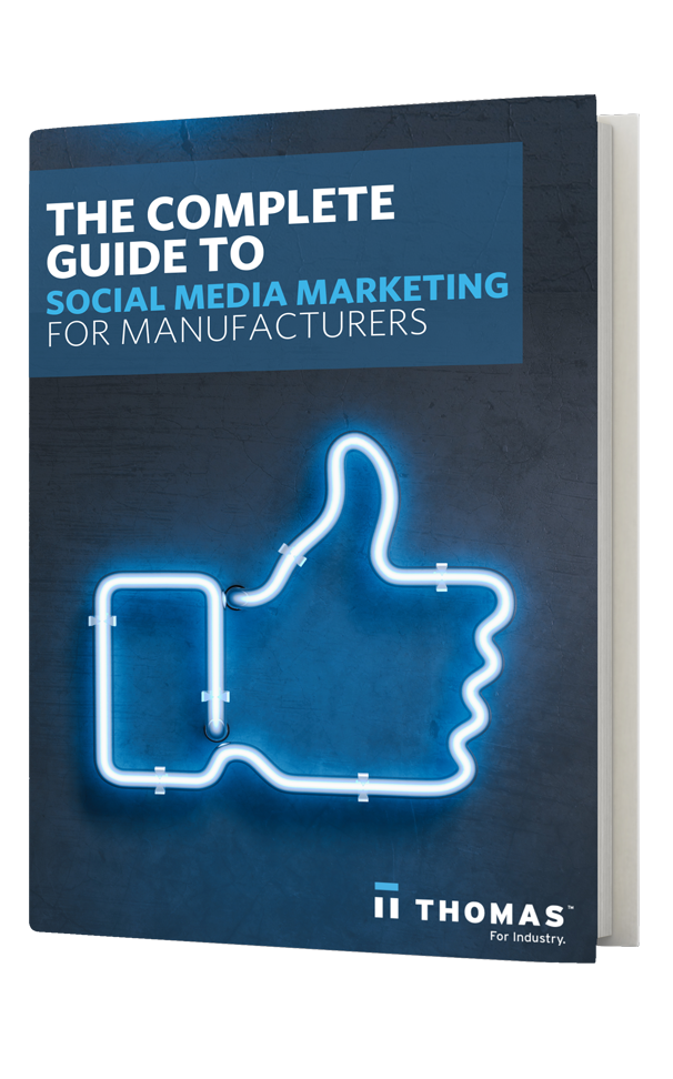 The Complete Guide To Social Media Marketing For Manufacturers