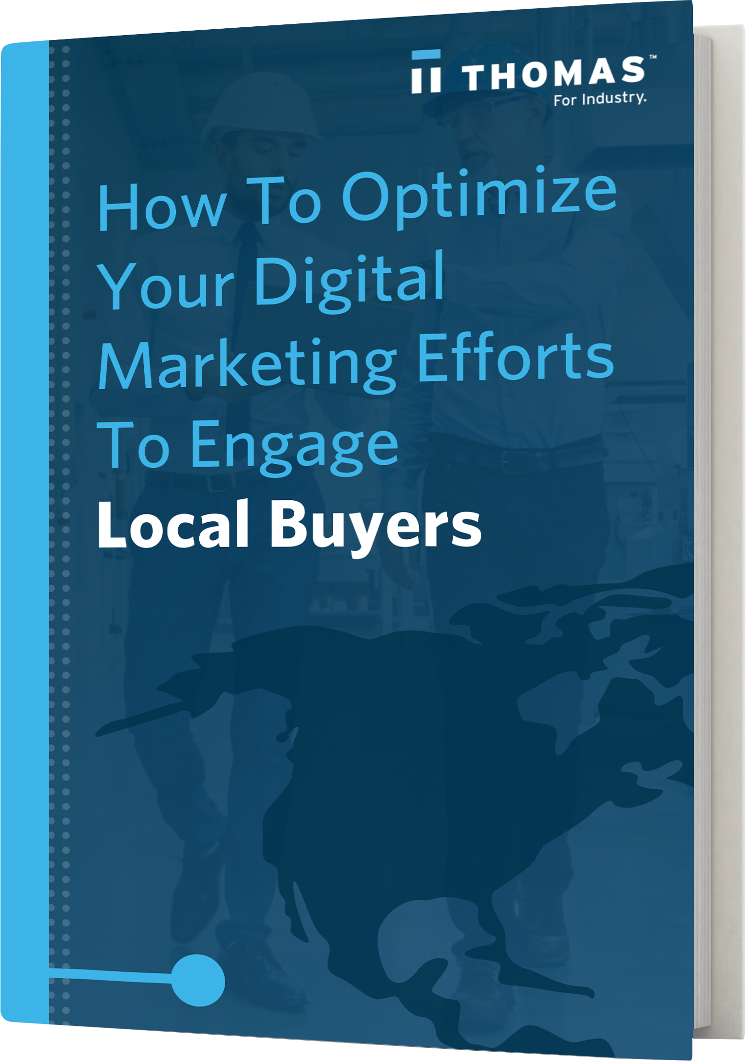 How To Optimize Your Digital Marketing Efforts To Engage Local Buyers