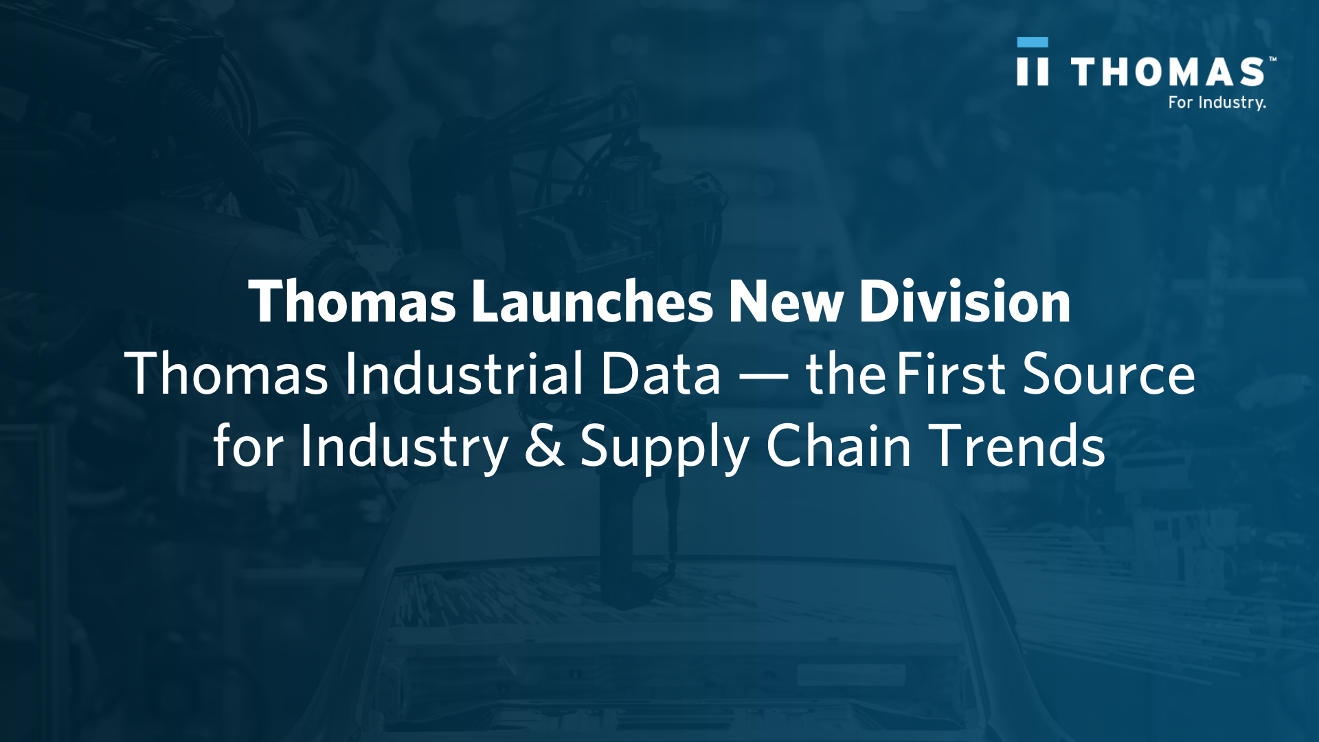 Introducing Thomas Industrial Data