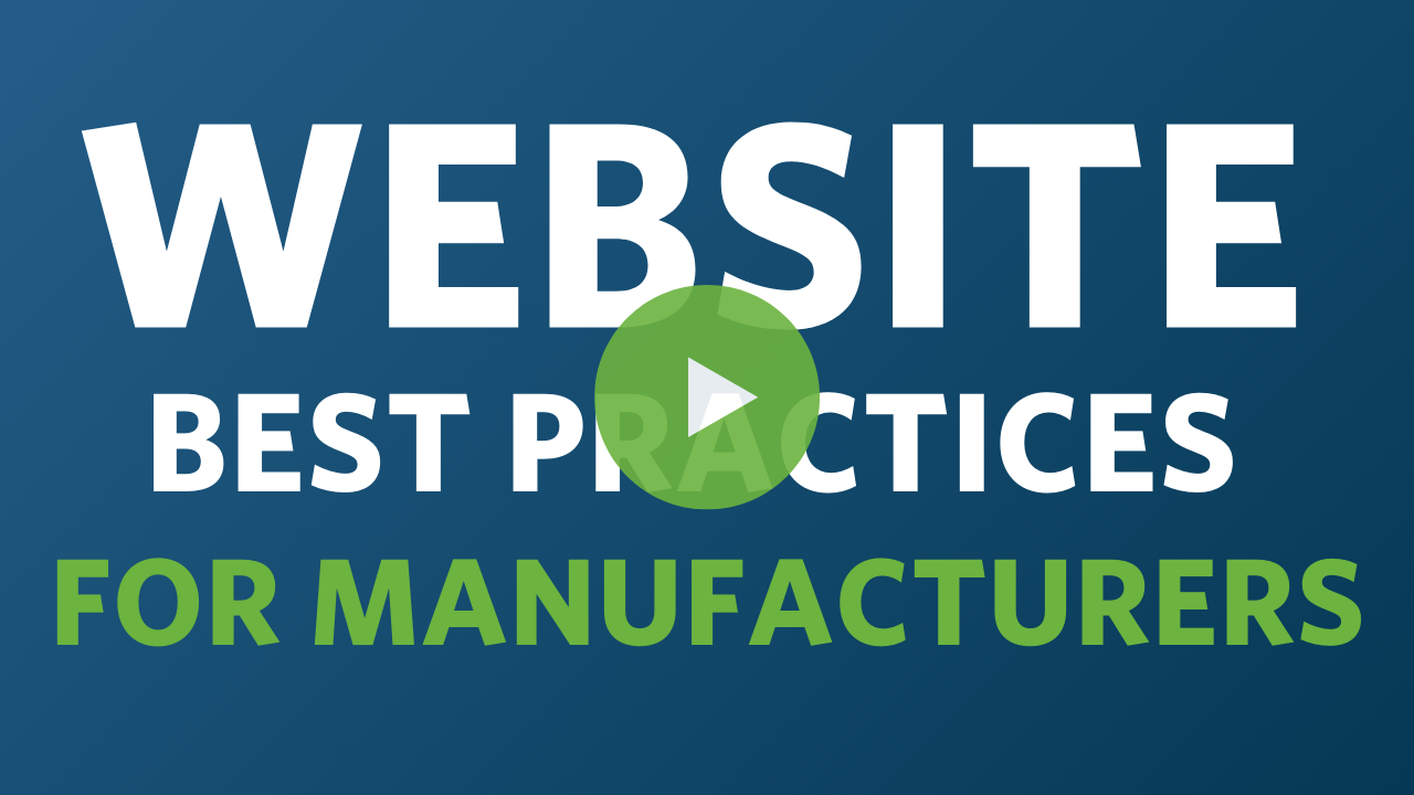 Website Best Practices For Manufacturers